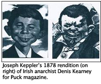 "Joseph Keppler""™s 1878 rendition (on right) of Irish anarchist Denis Kearney for Puck magazine."