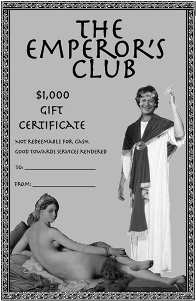 "Emperor""™s Club Gift Certificate, courtesy Joey Skaggs at ArtofthePrank.com"